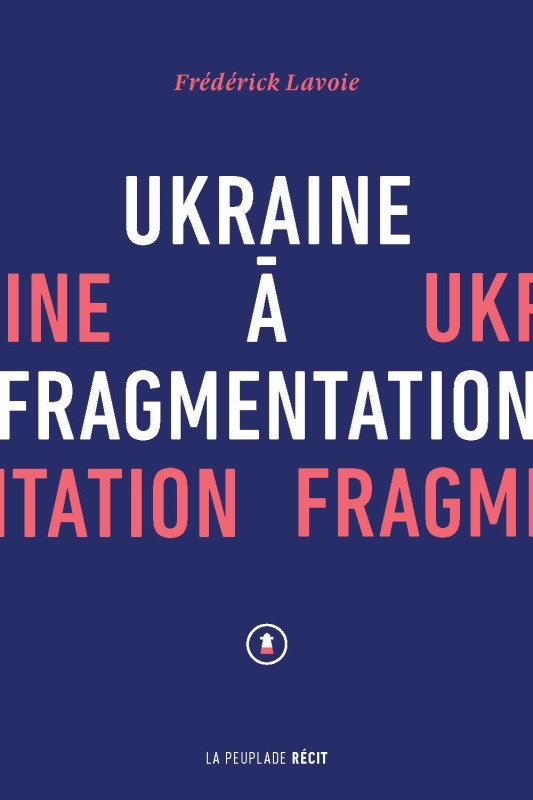 UKRAINE A FRAGMENTATION