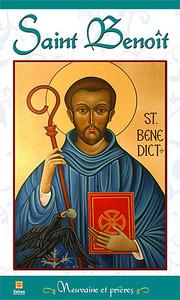 SAINT BENOIT - NEUVAINE ET PRIERES