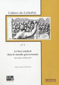LE LIVRE MEDICAL DANS LE MONDE GRECO-ROMAIN