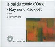 BAL DU COMTE D'ORGEL (LE)/3CD