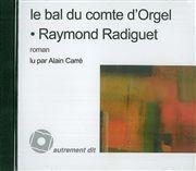 BAL DU COMTE D'ORGEL (LE)/1CD MP3