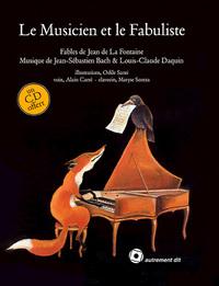 MUSICIEN ET LE FABULISTE (LE) (+CD)