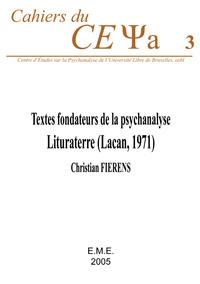 """TEXTES FONDATEURS DE LA PSYCHANALYSE : """"LITURATERRE"""" (LACAN, 1971)"""