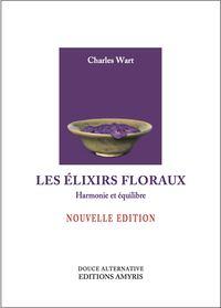 ELIXIRS FLORAUX. HARMONIE ET EQUILIBRE