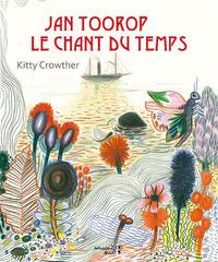 JAN TOOROP, LA CHANSON DU TEMPS