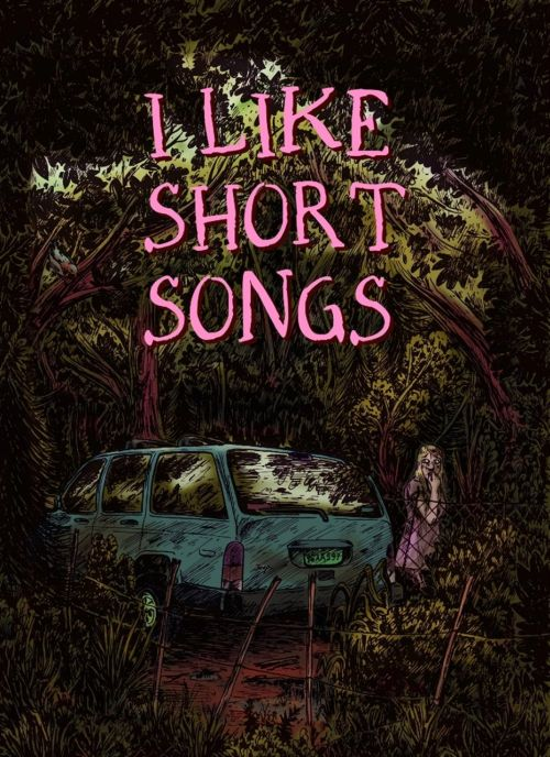 I LIKE SHORT SONGS-