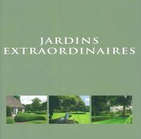 JARDINS EXTRAORDINAIRES