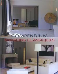 COMPENDIUM MAISONS CLASSIQUES