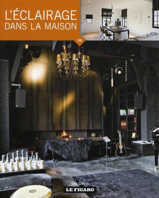 L'ECLAIRAGE DANS LA MAISON. VOLUME 36