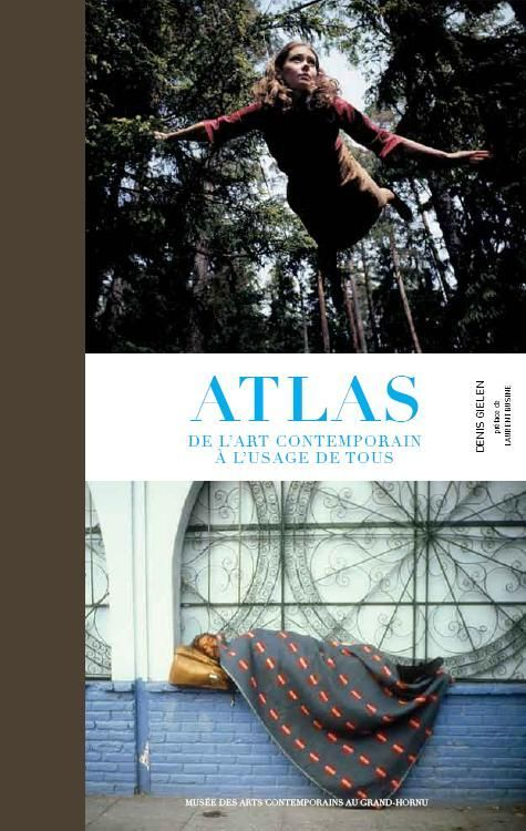 ATLAS DE L'ART CONTEMPORAIN A L'USAGE DE TOUS