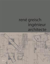 RENE GREISCH INGENIEUR ARCHITECTE