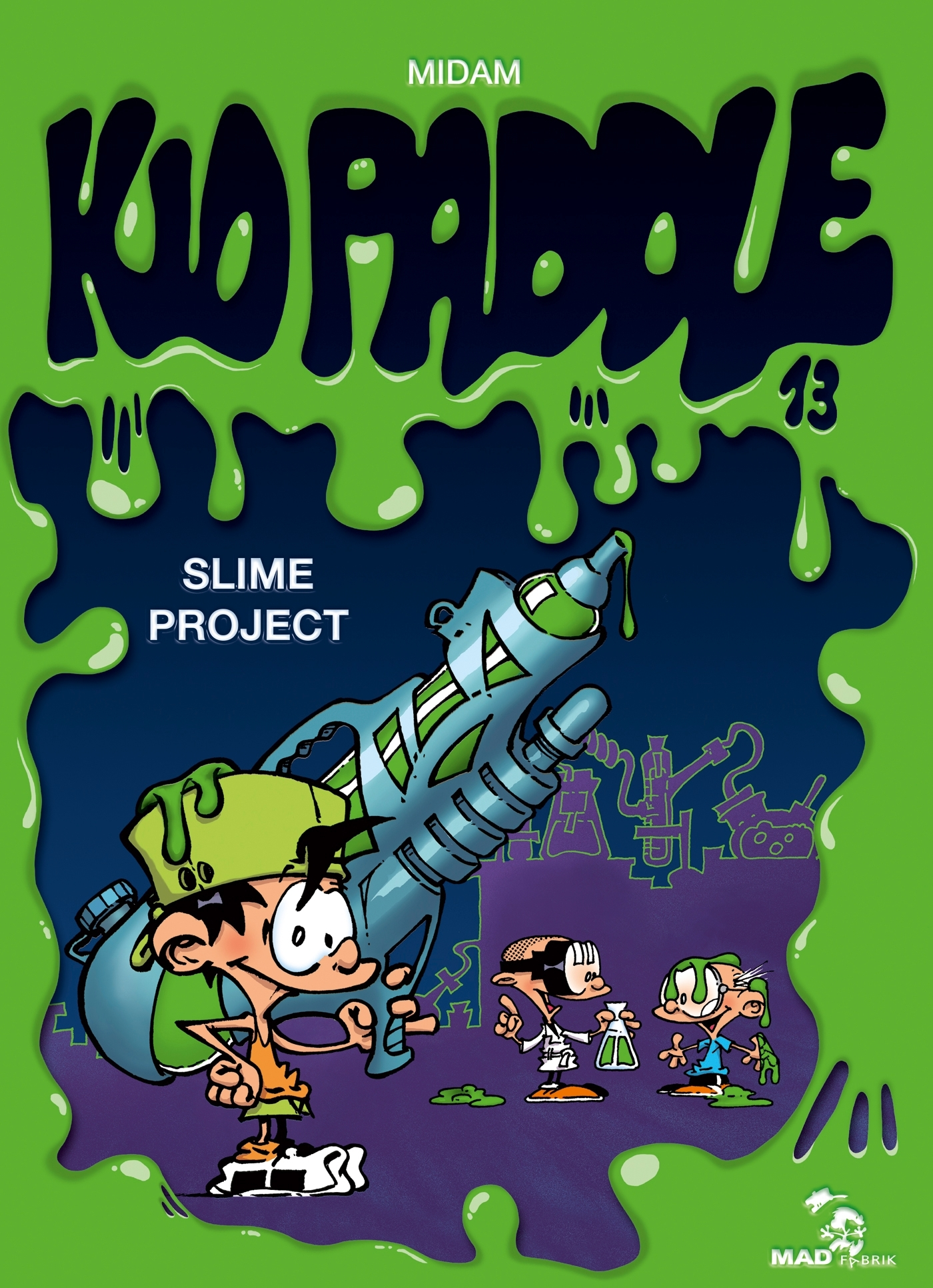 KID PADDLE - TOME 13 - SLIME PROJECT