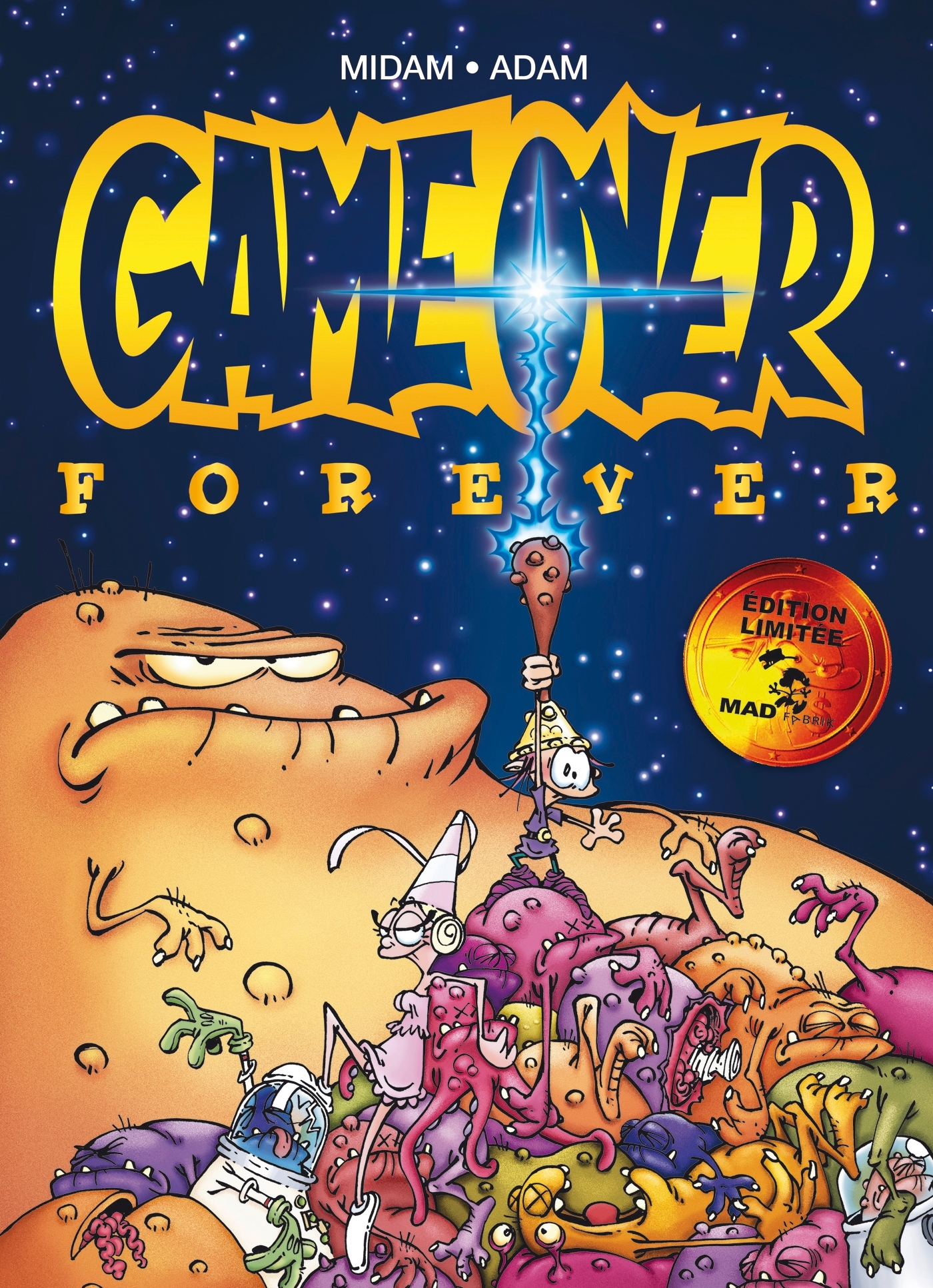 GAME OVER - FOREVER - INTEGRALE TOMES 4 A 6