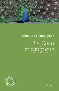 LE COCU MAGNIFIQUE