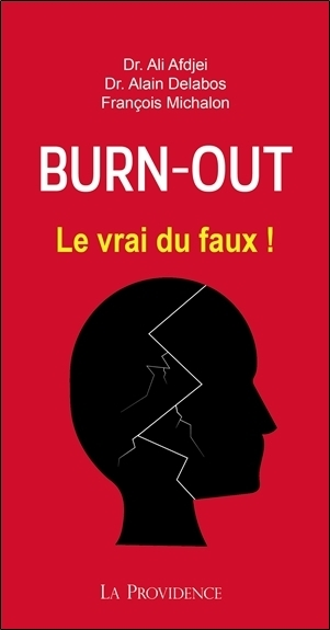 BURN-OUT - LE VRAI DU FAUX !