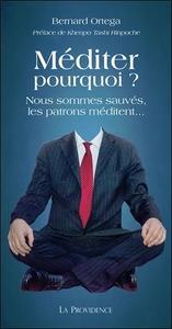 MEDITER POURQUOI ? NOUS SOMMES SAUVES, LES PATRONS MEDITENT...