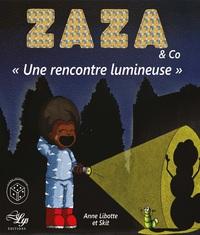 ZAZA - UNE RENCONTRE LUMINEUSE