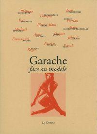 GARACHE FACE AU MODELE