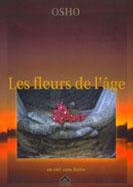 FLEURS DE L'AGE (LES)
