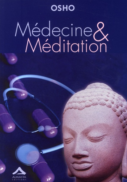 MEDECINE ET MEDITATION