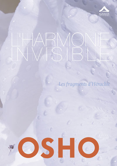 HARMONIE INVISIBLE (L') : LES FRAGMENTS D HERACLITE