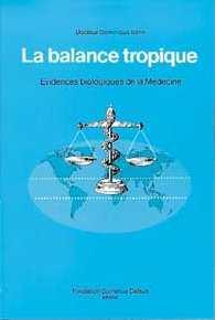 BALANCE TROPIQUE - EVIDENCES BIO. MEDECINE
