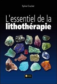 L'ESSENTIEL DE LITHOTHERAPIE