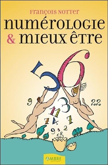 NUMEROLOGIE & MIEUX-ETRE