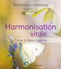 HARMONISATION VITALE - MEDITATIONS CREATRICES - LIVRET + CD