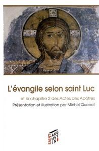 EVANGILE SELON SAINT-LUC (L')