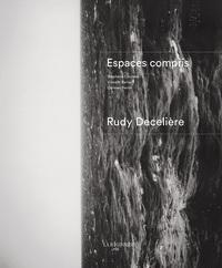 ESPACES COMPRIS RUDY DECELIERE