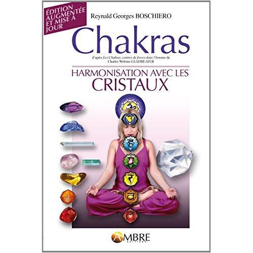 CHAKRAS - HARMONISATION AVEC LES CRISTAUX