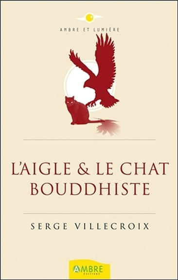 L'AIGLE & LE CHAT BOUDDHISTE