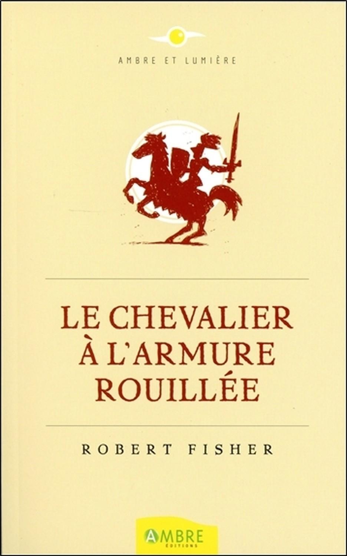 LE CHEVALIER A L'ARMURE ROUILLEE