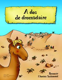 A DOS DE DROMADAIRE - PARCOURIR L AT - ENFANT