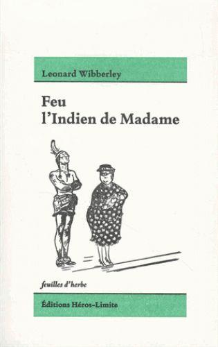 FEU L'INDIEN DE MADAME