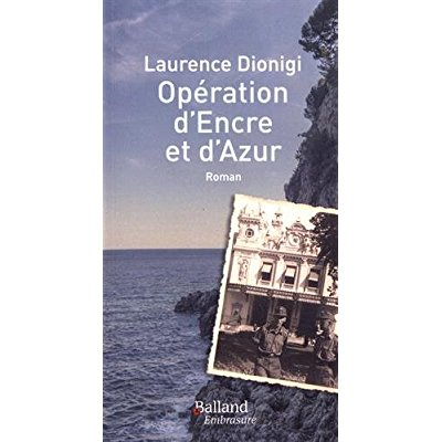 OPERATION D'ENCRE ET D'AZUR
