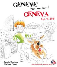 GENEVE, POUR UN JOUR !