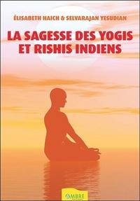LA SAGESSE DES YOGIS ET RISHIS INDIENS