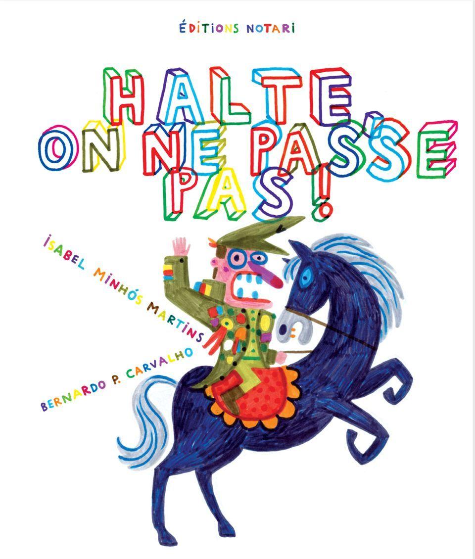 HALTE, ON NE PASSE PAS!