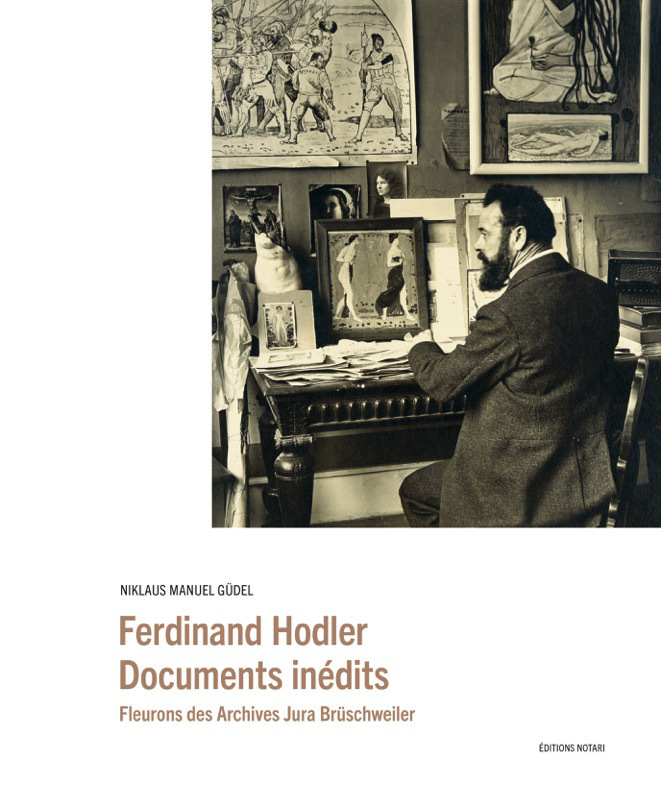 FERDINAND HODLER - DOCUMENTS INEDITS