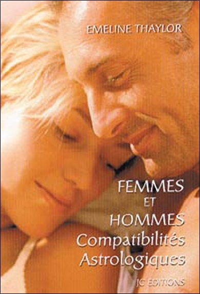 FEMMES ET HOMMES COMPATIBILITE ASTRO.