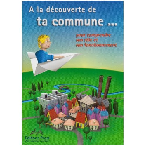 A LA DECOUVERTE DE TA COMMUNE - 5ED