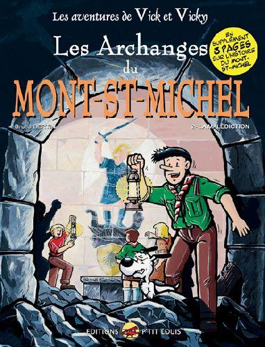 VICK ET VICKY T.6 - LES ARCHANGES DU MONT-SAINT-MICHEL - LA MALEDICTION