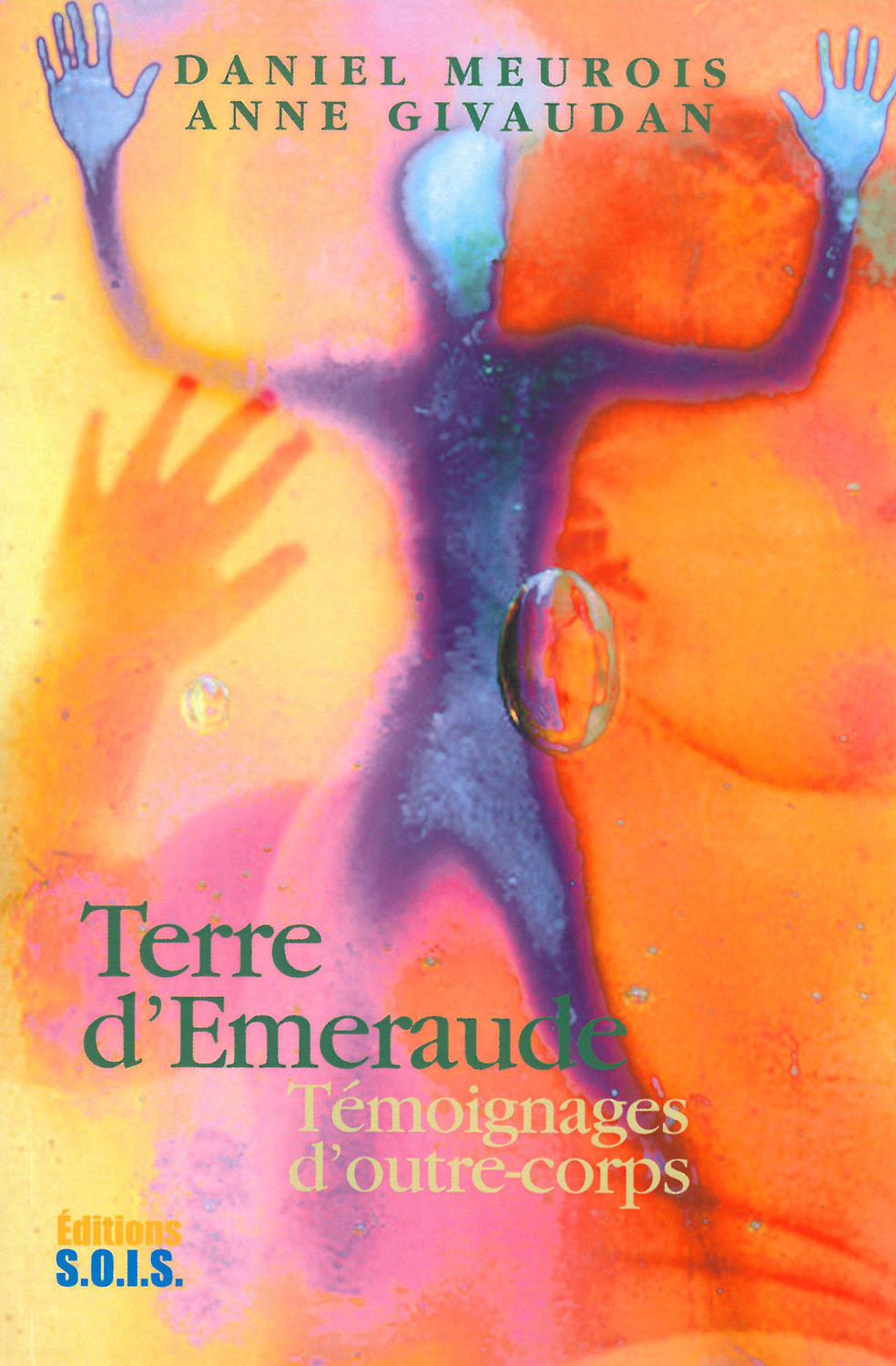 TERRE D'EMERAUDE. TEMOIGN. OUTRE-CORPS