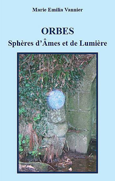 ORBES - SPHERES D'AMES ET DE LUMIERE