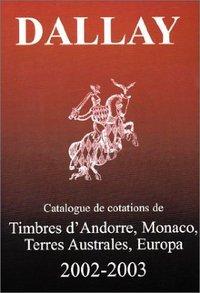 CATALOGUE DALLAY TIMBRES EUROPA 2002 03
