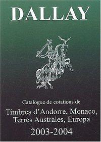 CATALOGUE DALLAY TIMBRES EUROPA 2003 04