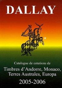 CATALOGUE DALLAY TIMBRES EUROPA 2005 06