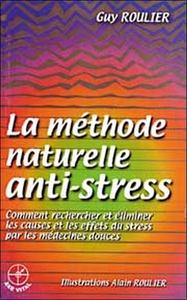 METHODE NATURELLE ANTI-STRESS